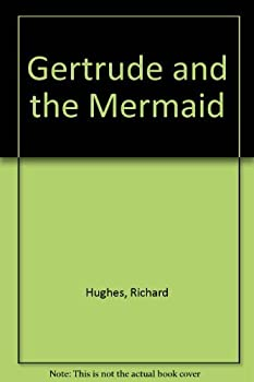 Hardcover Gertrude and the Mermaid Book