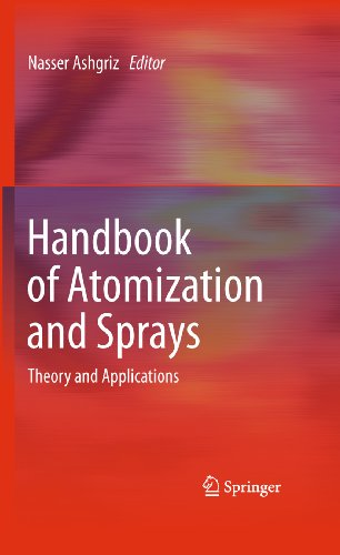 Handbook of Atomization and Sprays: Theory and Applications (English Edition)