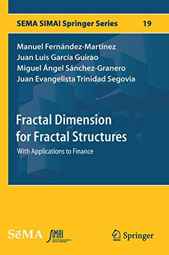 Fractal Dimension for Fractal Structures: With Applications to Finance (SEMA SIMAI Springer Series)