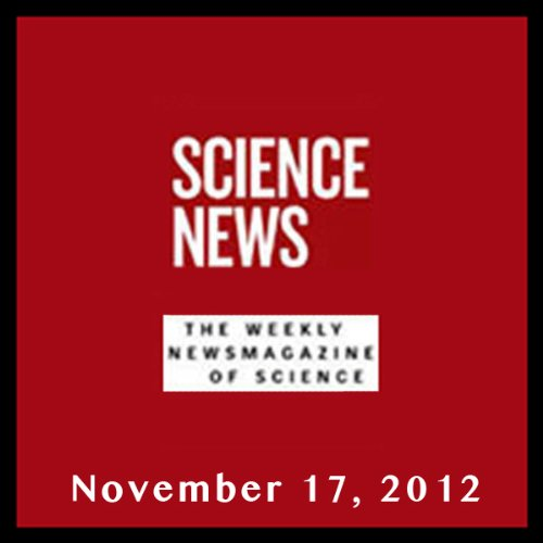 Science News, November 17, 2012 cover art
