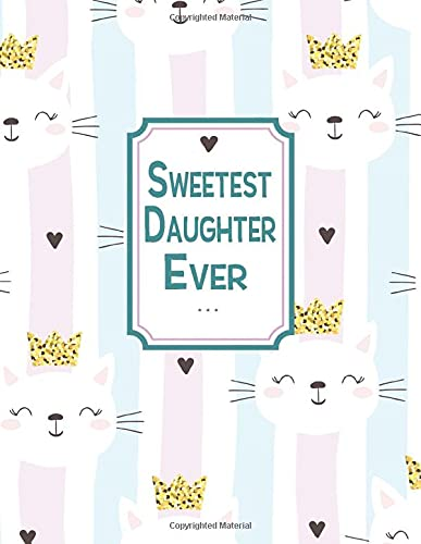 Sweetest Daughter Ever: Large Sketchbook Drawing Book
