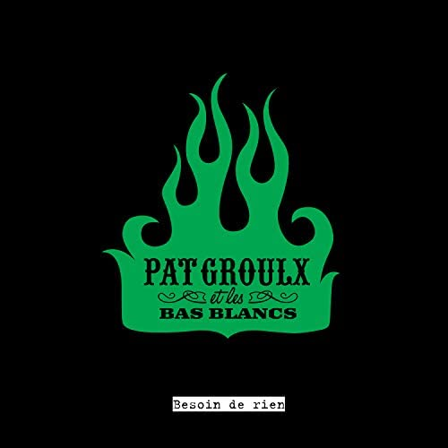 Pat Groulx et les bas Blancs