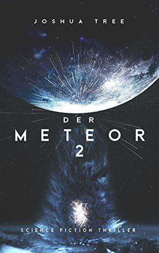 Der Meteor 2: Science Fiction Thriller