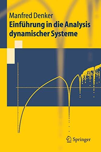 Einführung In Die Analysis Dynamischer Systeme (Springer-Lehrbuch) (German Edition)