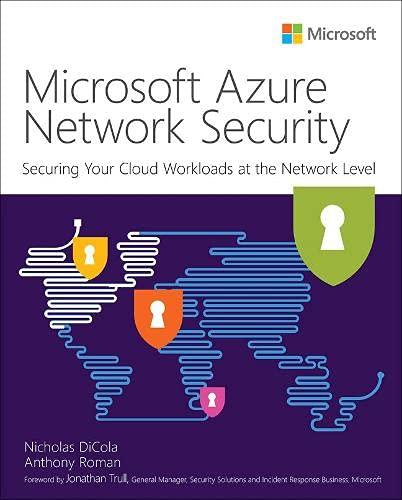 Microsoft Azure Network Security (IT Best Practices - Microsoft Press)