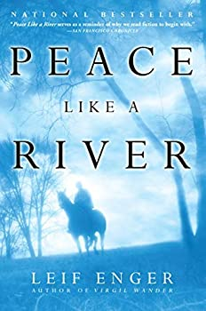 Peace Like a River by Enger Leif  2002  Paperback
