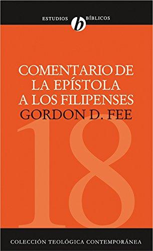 Comentario de la epístola a los Filipenses (Colección Teológica Contemporánea nº 18) (Spanish Edition)