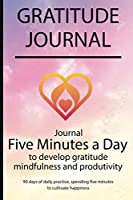 Gratitude journal: Journal Five minutes a day to develop gratitude, mindfulness and productivity By Simple Live 7277