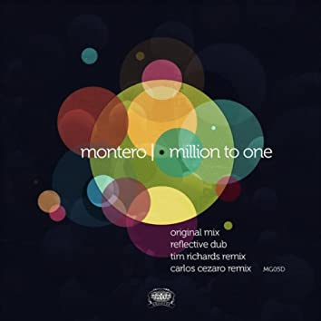 Million To One