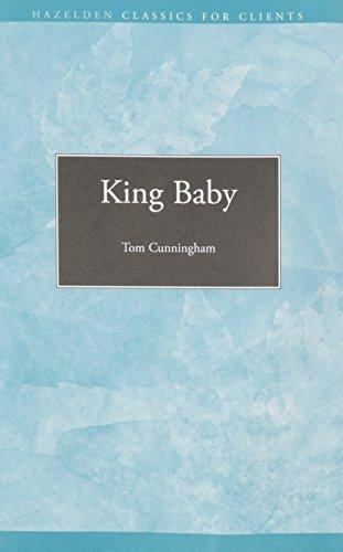 King Baby (Hazelden Classics for Clients)