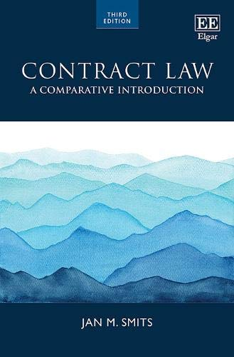 Compare Textbook Prices for Contract Law: A Comparative Introduction 3 Edition ISBN 9781800373105 by Smits, Jan M.