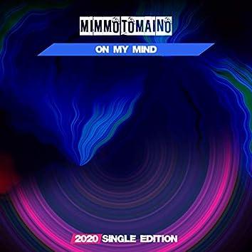 On my Mind (2020 Short Radio)