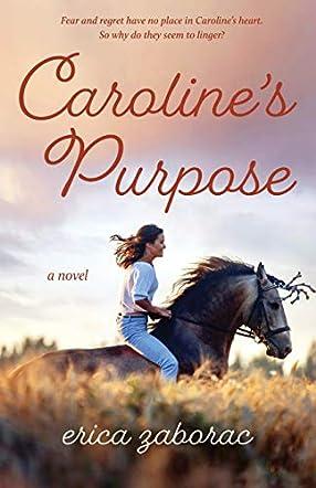 Caroline's Purpose
