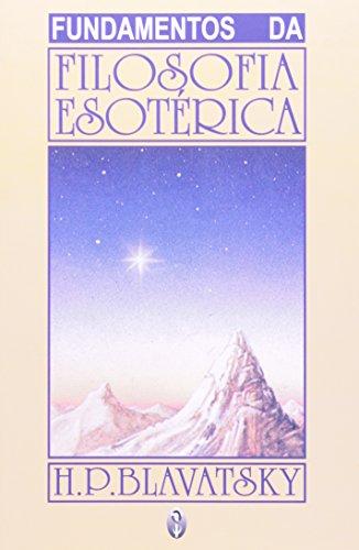 Fundamentos Da Filosofia Esoterica