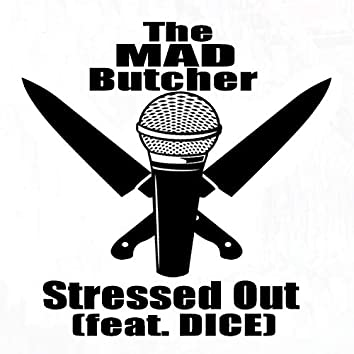 Stessed Out (feat. Dice)