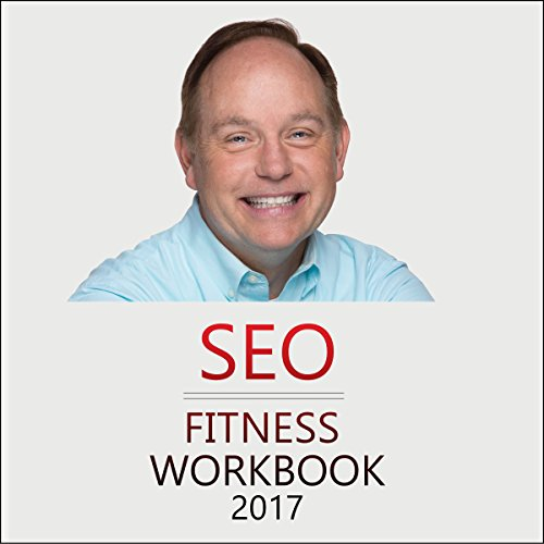 SEO Fitness Workbook, 2017 Edition cover art
