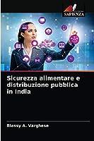 Sicurezza alimentare e distribuzione pubblica in India