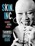 Image of Skin, Inc.: Identity Repair Poems