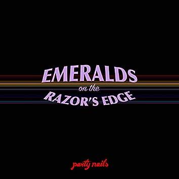 Emeralds (On the Razors Edge)