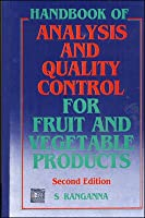 HANDBOOK OF ANALYSIS AND QUALITY CONTROL FOR FRUIT AND VEGETABLE PRODUCTS, 2ND EDN