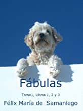 Fábulas. Tomo I. Libros 1, 2 y 3 (Fábulas de Samaniego) (Spanish Edition)