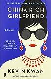 China rich girlfriend (Crazy rich Asians, Band 2) von Kevin Kwan