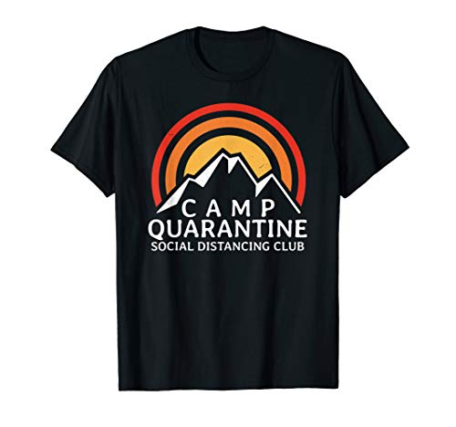 Retro Vintage Camp Quarantine Funny Social Distancing Gift T-Shirt