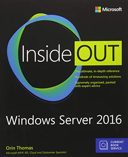 Compare Textbook Prices for Windows Server 2016 Inside Out includes Current Book Service 1 Edition ISBN 9781509302482 by Thomas, Orin