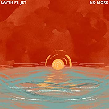 No More (feat. Jet)