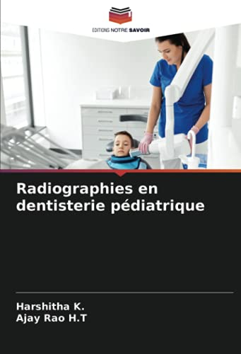 Radiographies en dentisterie pédiatrique