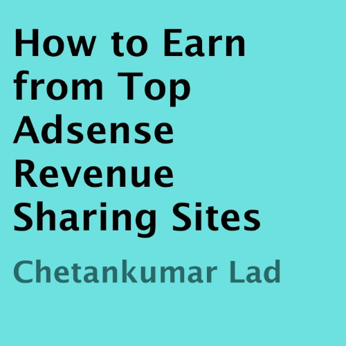 How to Earn from Top Adsense Revenue Sharing Sites cover art