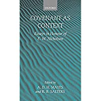 Covenant As Context: Essays in Honour of E. W. Nicholson【洋書】 [並行輸入品]
