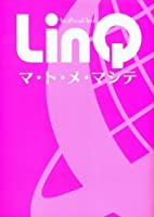 LinQ 1st official book ~マ・ト・メ・マシテ~