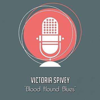 Blood Hound Blues