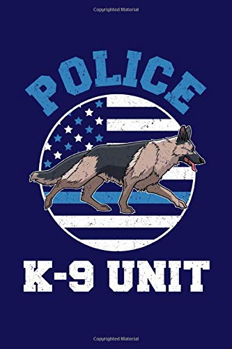 Police K-9 Unit: K9 Police Dog Journal, Thin Blue Line Notebook Note-Taking Planner Book, Gift For German Shepherd Sheriff Owner