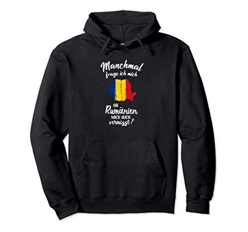 Ob Rumänien mich vermisst? - Lustiges Rumänen Romania Pullover Hoodie