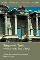 Gregory of Nyssa: Homilies on the Song of Songs (Writings from the Greco-Roman World)