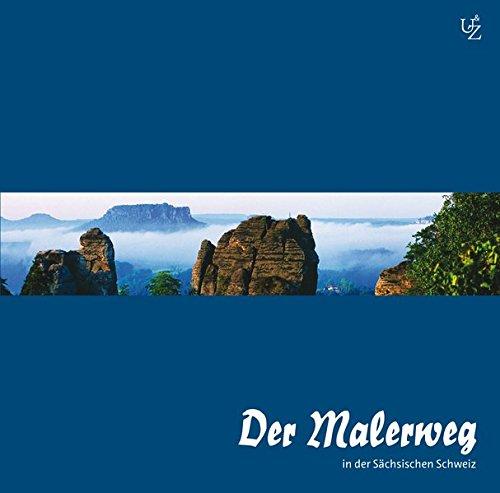 Der Malerweg in der Sächsischen Schweiz