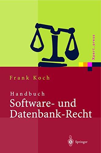 Handbuch Software- und Datenbank-Recht (Xpert.press)
