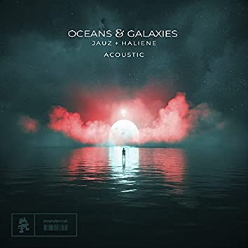 Oceans & Galaxies (Acoustic)