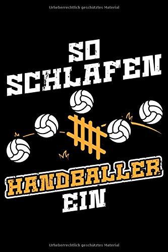 So Schlafen Handballer Ein: Liniertes Notizbuch Din-A5 Heft für Notizen
