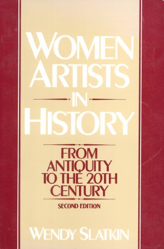 Women Artists in History: From Antiquity to the 20th Century