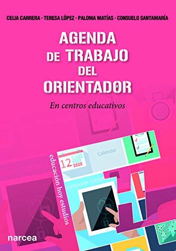 Agenda de trabajo del orientador: En centros educativos: 138...