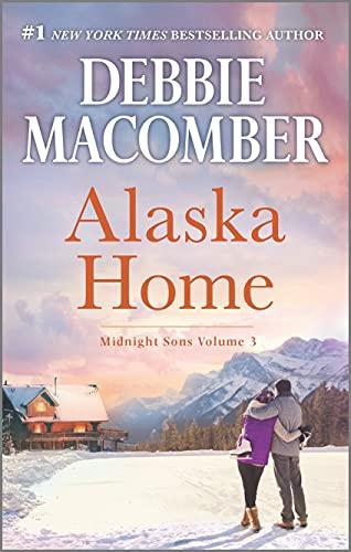 Alaska Home: A Romance Novel (Midnight Sons Book...