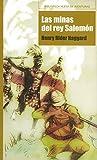 Las Minas Del Rey Salomón (Biblioteca Nueva de aventuras)