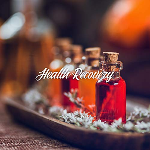 Health Recovery – Music for Aromatherapy (Massage, Bath, Inhalation and Spa)
