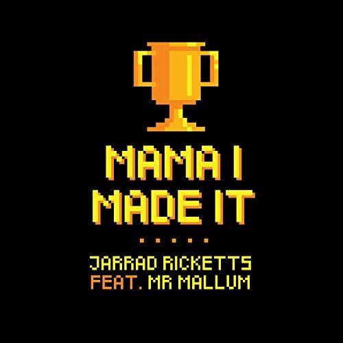 Jarrad Ricketts feat. Mr Mallum