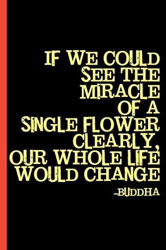 See the Miracle, Buddha Quote: Cannabis College Ruled Notebook