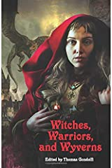 Witches, Warriors, and Wyverns Paperback