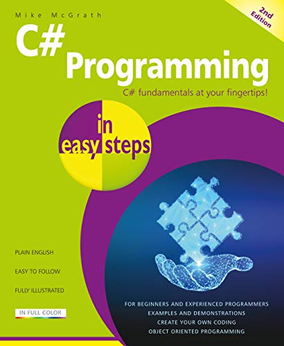 C# Programming in easy steps: Updated for Visual Studio 2019